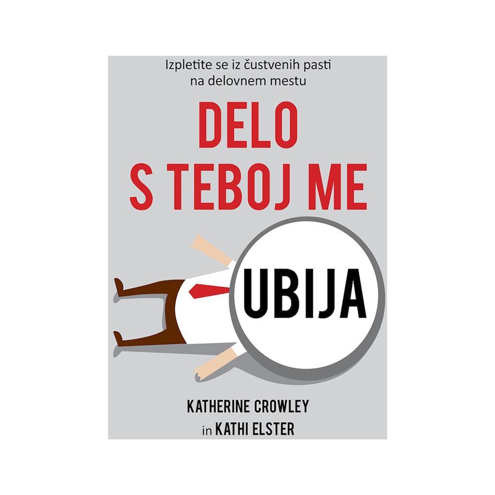 Založba Chiara Knjiga Delo s teboj me ubija