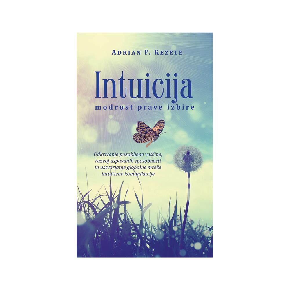 Založba Chiara Knjiga Intuicija : modrost prave izbire